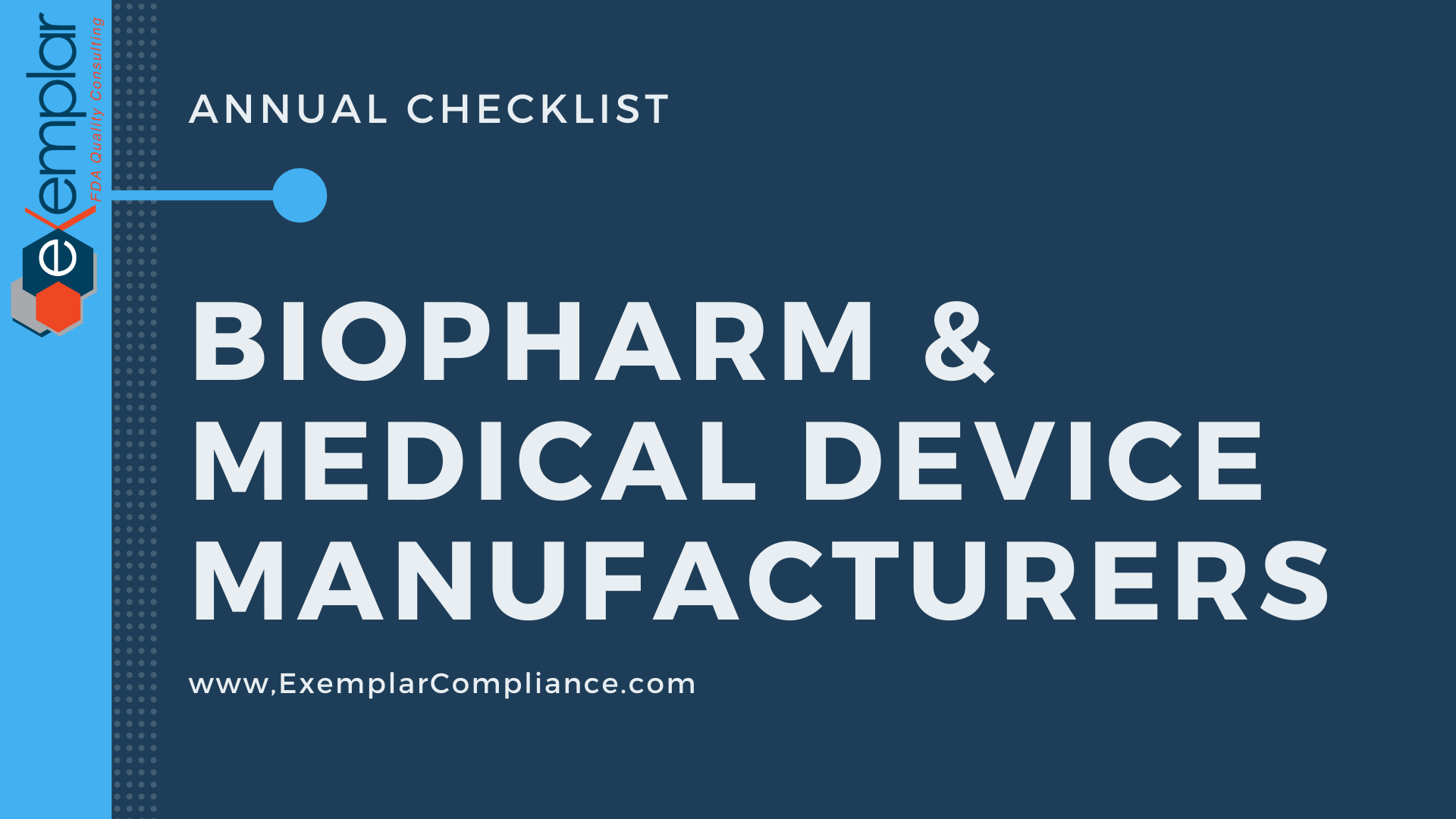 Annual checklist for biopharma and medical device